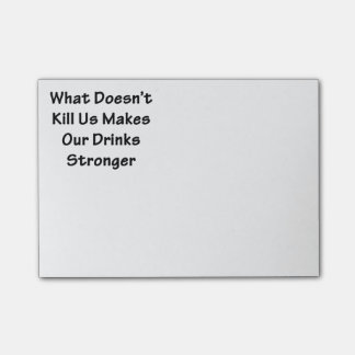 What Doesn't Kill Us Post-it Notes