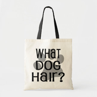 What Dog Hair? Tote