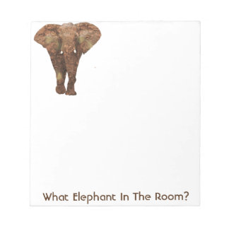 What Elephant In The Room Notepad