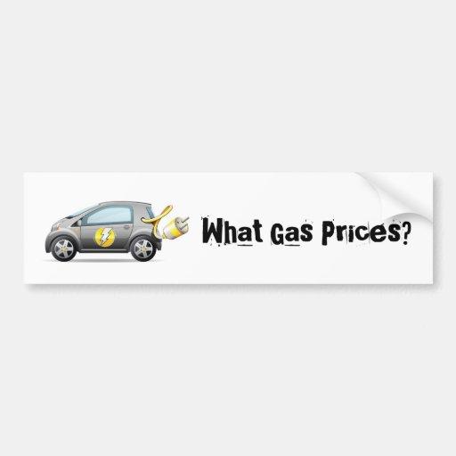 What Gas Prices? Bumper Sticker