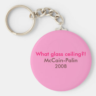 """What glass ceiling?! McCain-Palin '08 keychain"