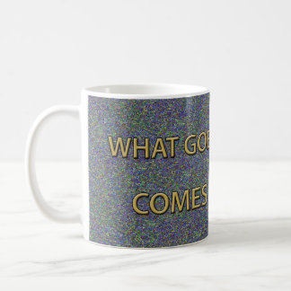 WHAT GOES AROUND... CANCUN NIGHT SKY COFFEE MUG