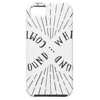 What goes around ... comes back around case for the iPhone 5