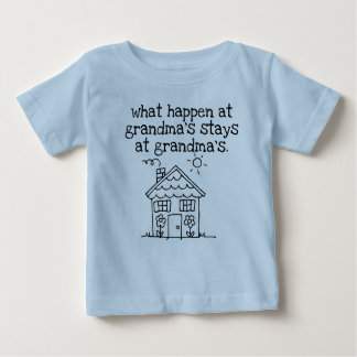 what happen at  grandma's house baby T-Shirt