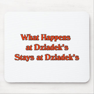 What happened at Dziadek's Stays at Dziadeks Mouse Pad