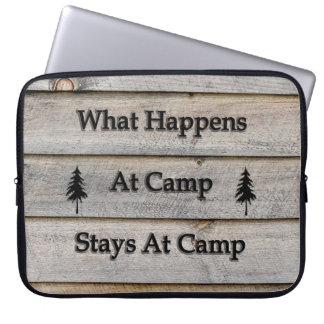 What happens at camp stays at camp laptop sleeve