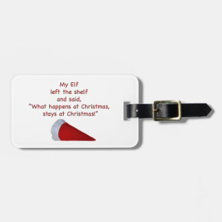 What happens at Christmas stays at Christmas Tags For Luggage