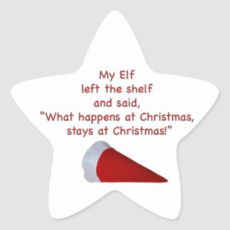 What happens at Christmas stays at Christmas Star Sticker