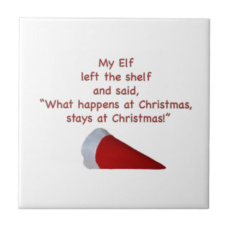 What happens at Christmas stays at Christmas Ceramic Tiles