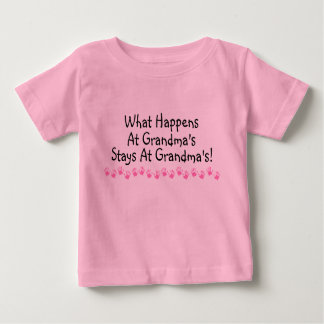 What Happens At Grandmas Stays At Grandmas Baby T-Shirt