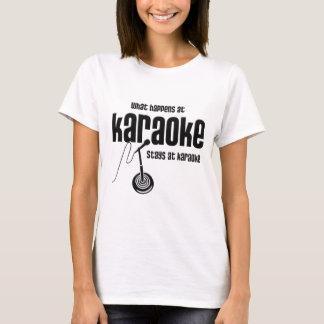 What Happens at Karaoke T-Shirt
