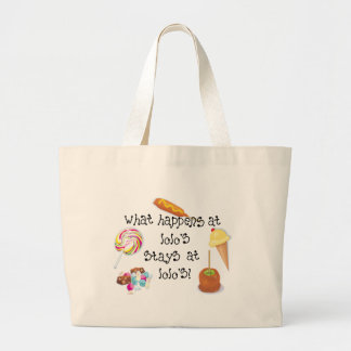 What Happens at Lolo s STAYS at Lolo s Canvas Bag