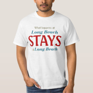 What happens at Long Beach T-Shirt