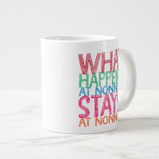 What happens at Nonni's stays at Nonni's Large Coffee Mug