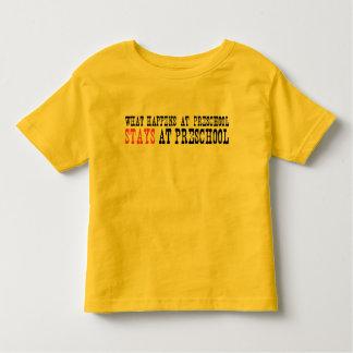 What Happens at Preschool Stays at Preschool Toddler T-shirt