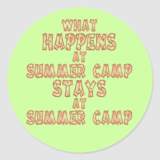 What Happens at Summer Camp Classic Round Sticker