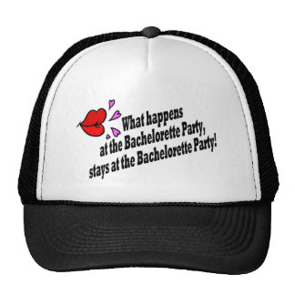 What Happens At The Bachelorette Party.... Trucker Hat