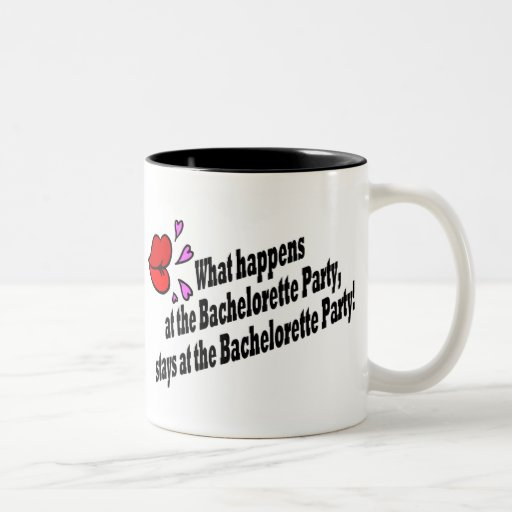 What Happens At The Bachelorette Party... Coffee Mug