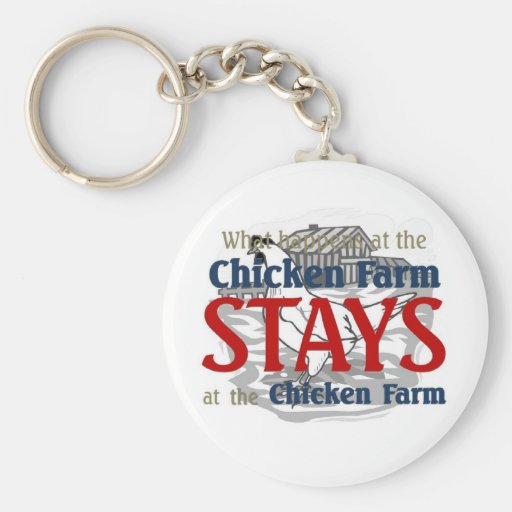 What happens at the Chicken farm Key Chains