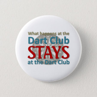 What happens at the Dart Club 2 Inch Round Button
