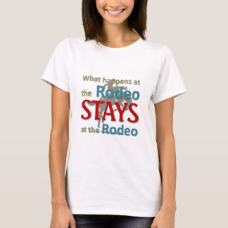 What happens at the rodeo T-Shirt