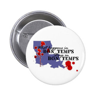 What Happens in Bon Temps 2 Inch Round Button
