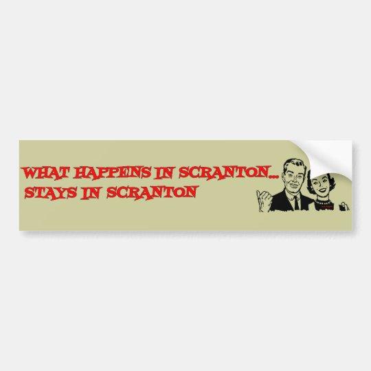 What Happens In Scranton Bumper Sticker
