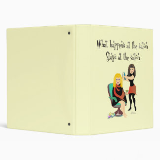 What Happens in The Salon, Stays in The Salon Vinyl Binders