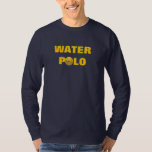 What Happens in the Water Long Sleeve Tee Shirts