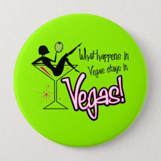 What Happens in Vegas Stays in Vegas! Pin