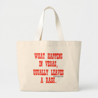 What Happens in Vegas, Usually Leaves a Rash Large Tote Bag