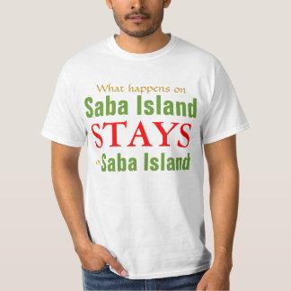 What happens on Saba Island T-Shirt
