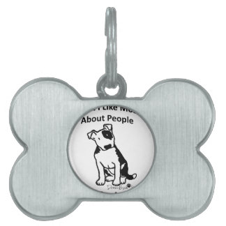 What I like most about people... Pet Name Tags
