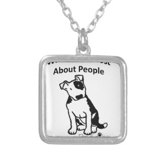 What I like most about people... Silver Plated Necklace