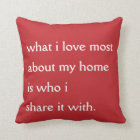 What I Love Most Pillow