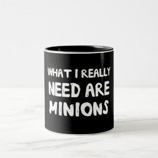 What I Really Need Are Minions Two-Tone Coffee Mug