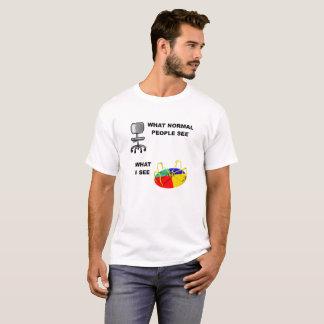 What I See Funny Tshirt