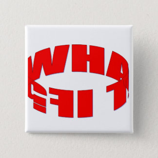What If 2 Inch Square Button