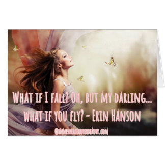 What if I fall - Erin Hanson quote Card