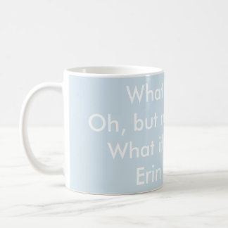 What if I fall - Erin Hanson quote (words only) Coffee Mug