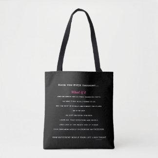 What If I... Tote Bag