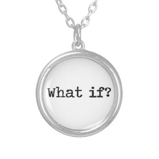 What if? Necklace