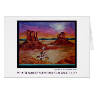 What if Nobody Showed Up at Armageddon? Card