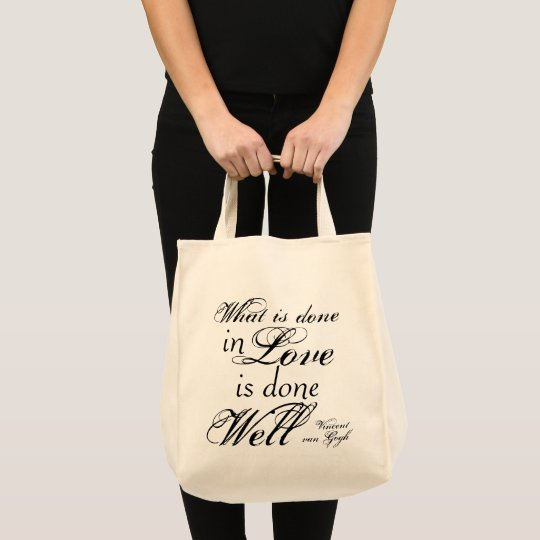 What is Done in Love is Done Well Tote