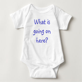 What is going on here? baby bodysuit