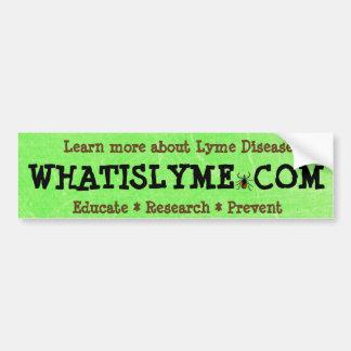 What is Lyme Disease Bumper Sticker