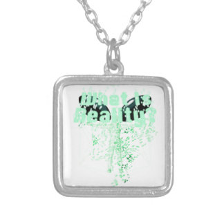 What Is Reality? Silver Plated Necklace