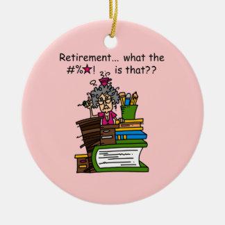 What is Retirement Humor Ceramic Ornament