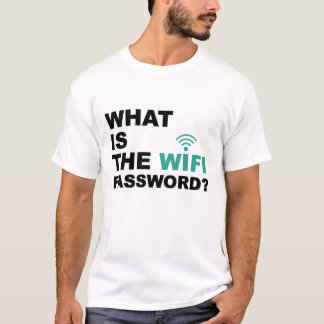 What is the WIFI Password Funny T-Shirt