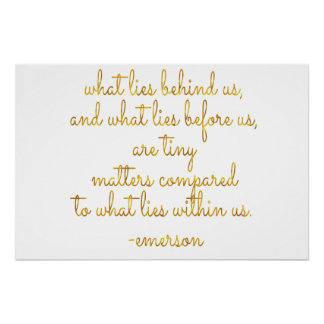 What Lies Within Us Emerson Gold Faux Foil Quote Perfect Poster